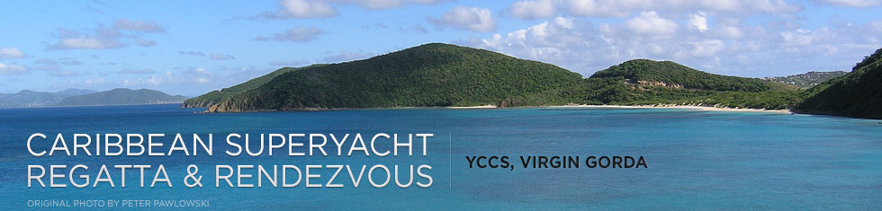 Caribbean Superyacht Regatta and Rendezvous Yacht Charter